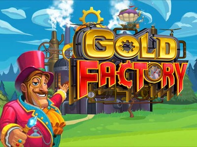 Gold Factory a Must Play Online Pokie